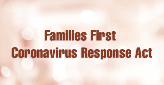 Image saying Families First Coronavirus Response Act - act for helping families get paid sick/medical leave