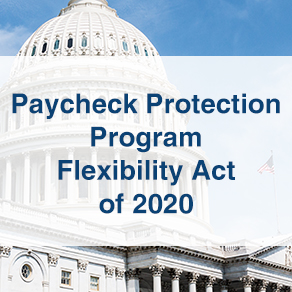 capitol building with the words Paycheck Protection Program Flexibility Act of 2020 in a faded white box
