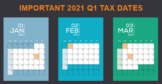 January, February and March 2021 Q1 tax dates calendars