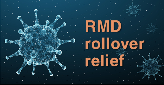 RMD Rollover Relief caption with COVID-19 molecule background