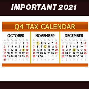 Important tax dates for Q4 2021 calendar